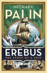 Erebus The Story of a Ship