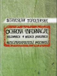 Ochrona informacji niejawnych w Siłach Zbrojnych Rzeczypospolitej Polskiej