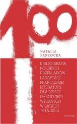 Bibliografia polskich przekładów i adaptacji francuskiej literatury dla dzieci i młodzieży wydanych
