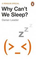 Why Cant We Sleep?