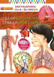 Encyklopedia ciała człowieka Układ krwionośny i układ oddechowy