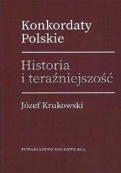 Konkordaty Polskie Historia i teraźniejszość / KUL