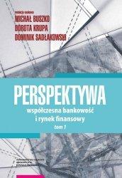 Perspektywa Współczesna bankowość i rynek fin Tom 1