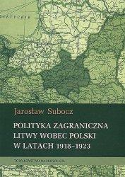 Polityka zagraniczna Litwy wobec Polski w latach 1918-1923