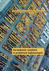 Zarządzanie ryzykiem w projektach logistycznych