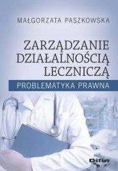 Zarządzanie działalnością leczniczą