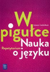 W pigułce Nauka o języku Repetytorium