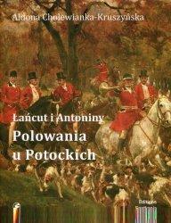 Łańcut i Antonimy Polowania u Potockich