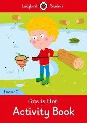 Gus is Hot! Activity Book Ladybird Readers