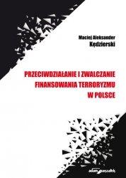 Przeciwdziałanie i zwalczanie finansowania terroryzmu w Polsce