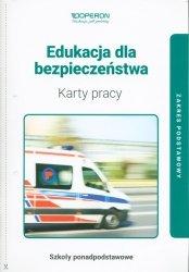 Edukacja dla bezpieczeństwa Karty pracy Zakres podstawowy