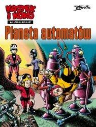 Kajtek i Koko w kosmosie Tom 4 Planeta automatów