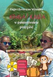Kinga i Kasia w poszukiwaniu przygód