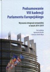 Podsumowanie VIII kadencji Parlamentu Europejskiego.