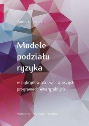 Modele podziału ryzyka w hybrydowych pracowniczych programach emerytalnych