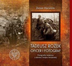 Tadeusz Rożek - oficer i fotograf