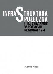 Infrastruktura społeczna i jej znaczenie w rozwoju regionalnym