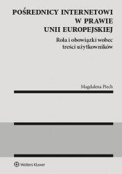 Pośrednicy internetowi w prawie Unii Europejskiej