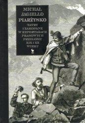 Piarżysko Tatry i Zakopane w reportażach prasowych przełomu XIX i XX wieku