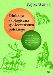 Edukacja ekologiczna społeczeństwa polskiego