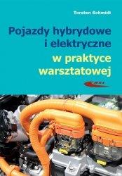 Pojazdy hybrydowe i elektryczne w praktyce warsztatowej