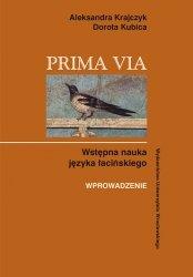Prima Via. Wstępna nauka języka łacińskiego Wprowadzenie
