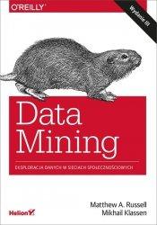 Data Mining Eksploracja danych w sieciach społecznościowych