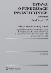 Ustawa o funduszach inwestycyjnych. Komentarz. T.1