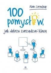 100 pomysłów, jak dobrze zarządzić klasą