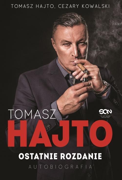 Tomasz Hajto Ostatnie rozdanie Autobiografia