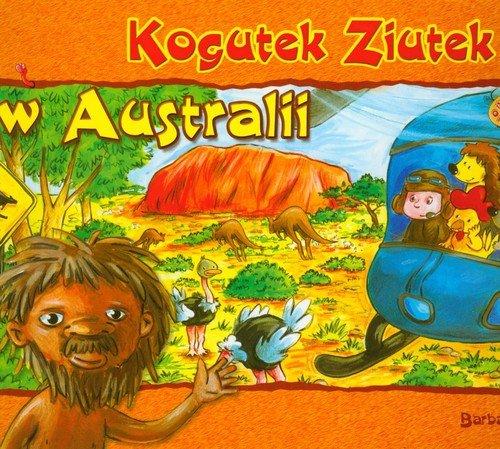 Kogutek Ziutek w Australii