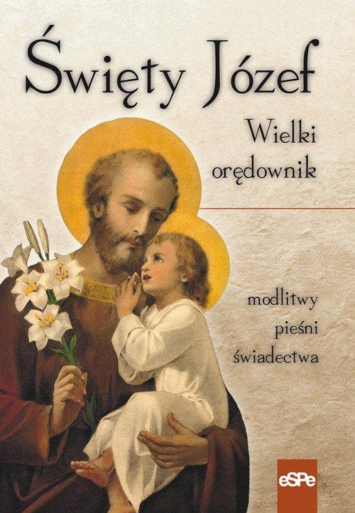 Święty Józef Wielki orędownik