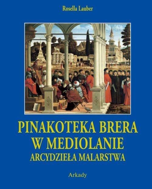 Pinakoteka Brera w Mediolanie Arcydzieła Malarstwa etui