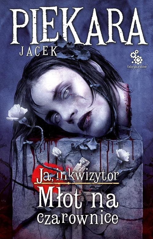 Ja, Inkwizytor Młot na czarownice