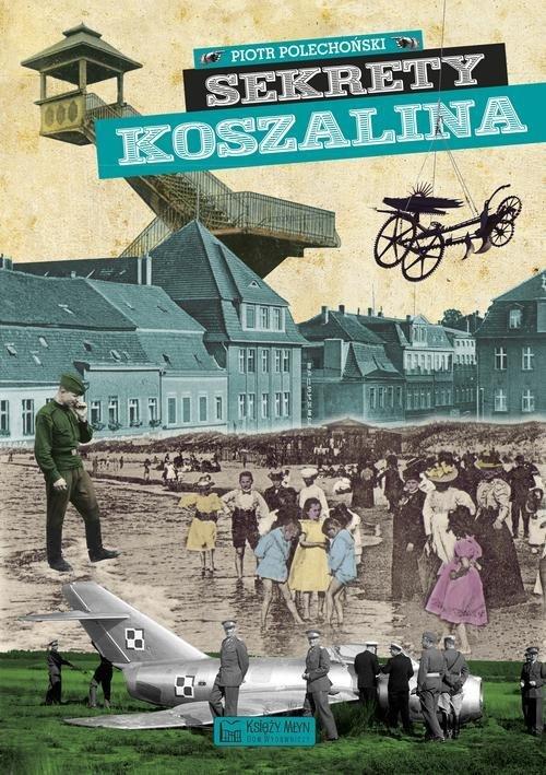 Sekrety Koszalina