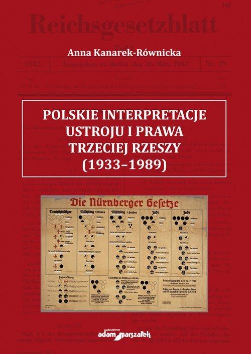 Polskie interpretacje ustroju i prawa Trzeciej Rzeszy (1933-1989)