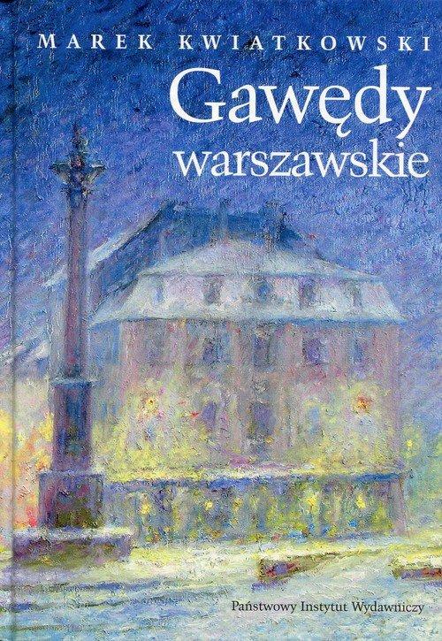 Gawędy warszawskie Część 2