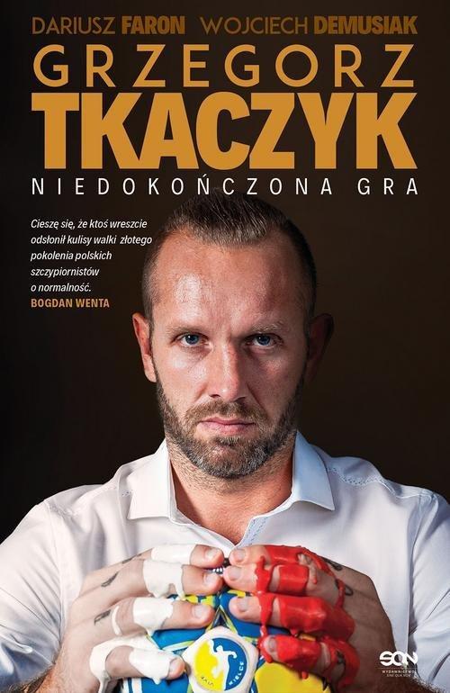 Grzegorz Tkaczyk Niedokończona gra