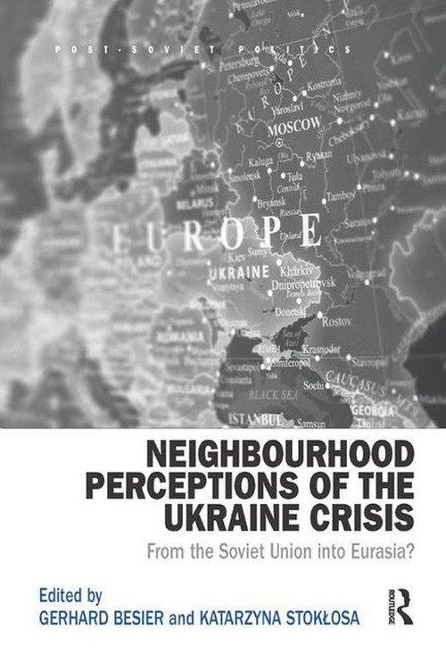 Neighbourhood Perceptions of the Ukraine Crisis