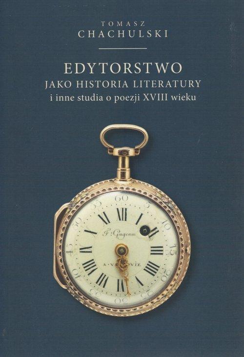 Edytorstwo jako historia literatury