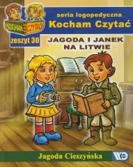 Kocham czytać zeszyt 30. Jagoda i Janek na Litwie
