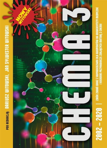 Chemia T.3 Matura 2002-2022 zb. zadań wraz z odp.