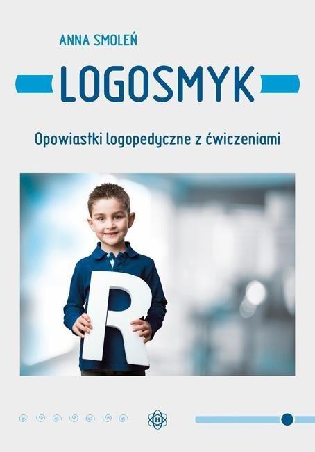 Logosmyk. Opowiastki logopedyczne z ćwiczeniami
