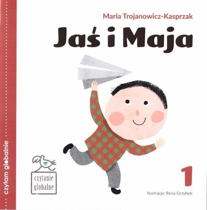 Czytam globalnie T.1 Jaś i Maja