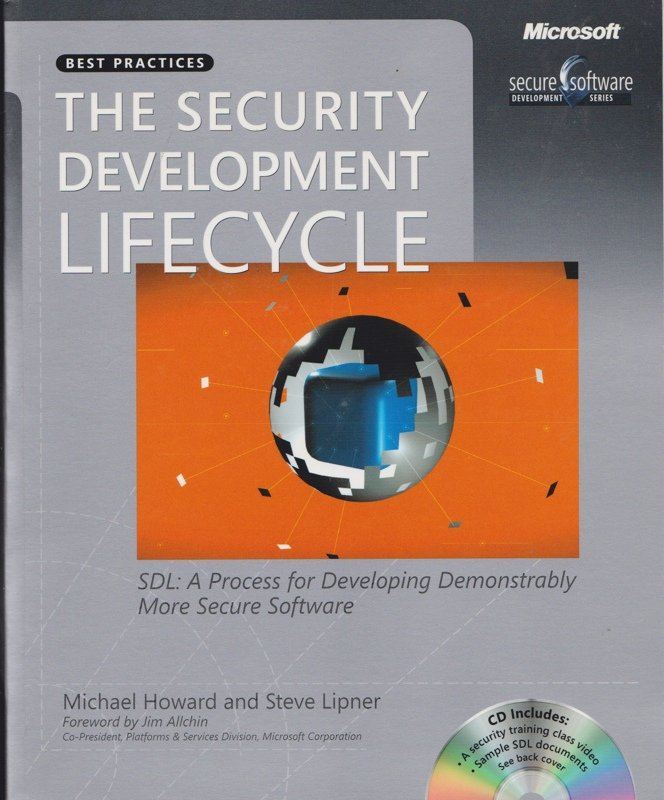 The security development lifecycle SDL a process for developing demonstrably more secure software