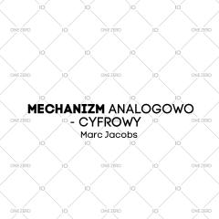 mechanizm analogowo - cyfrowy Marc Jacobs