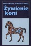 Książka ŻYWIENIE KONI - H. Meyer, M. Coenen