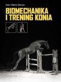 Książka biomechanika i trening konia - Jean - Marie Denoix