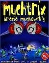 MUCHTRIX-BRACIA MUCHOWSK'Y CD