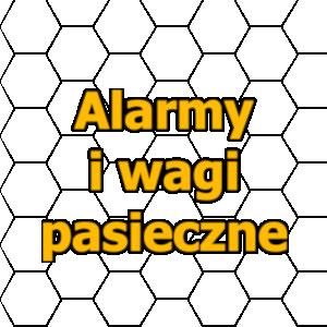 Alarmy i wagi pasieczne